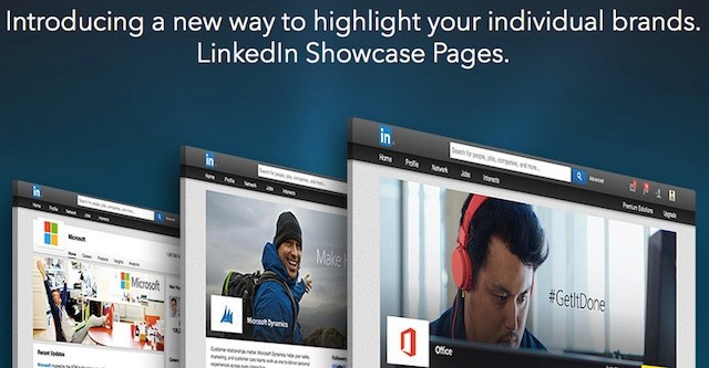 LinkedIn's New Showcase Pages Allow Companies To Highlight Specific Products And Projects
