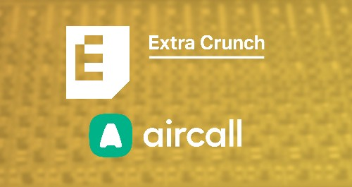 Annual Extra Crunch members get a discount on Aircall