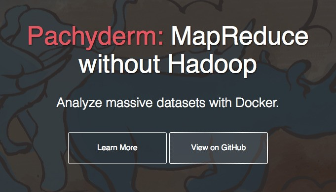 Pachyderm Wants To Be The Data Processing Tool For The Docker Generation