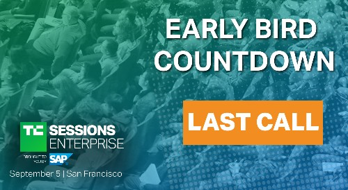 Last chance for early-bird tickets to TC Sessions: Enterprise 2019