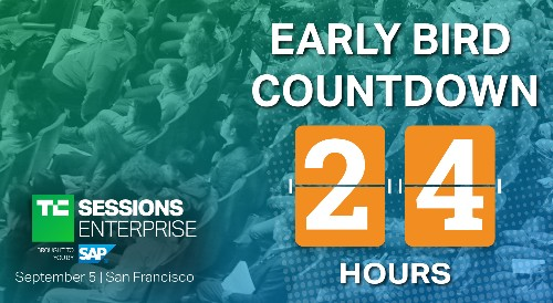 Only 24 hours left to save $100 on TC Sessions: Enterprise 2019