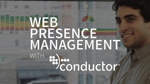Conductor Proves Web Presence Management Is A Real Thing With $27 Million In Series D