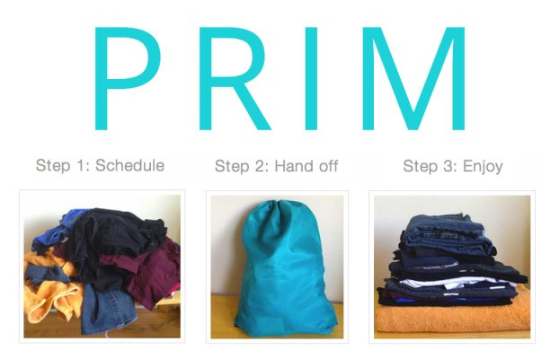 Prim Does Your Laundry. Pickup, Wash, Fold, Delivery, Awesome