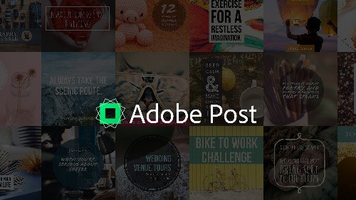 Adobe's New App, Adobe Post, Lets Anyone Create Professional Graphics
