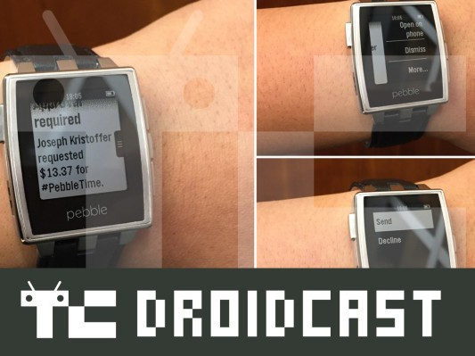 TC Droidcast Episode 31: Pebble, ZenWatch, And Smartwatch 3