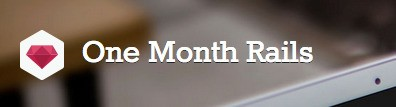 YC-Backed One Month Rails Teaches You How To Build Your Startup While You Learn To Code