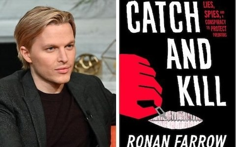 Catch and Kill, Ronan Farrow, review: a gripping deep-dive into Hollywood's wicked ways