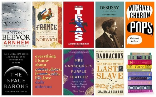Summer non-fiction: the best new biographies, history, science and politics books