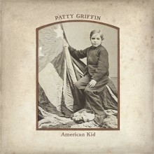 Patty Griffin - American Kid - exclusive album stream