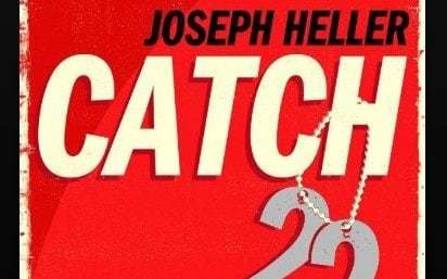 Is Catch-22 really a literary classic, or has it just hung around long enough for us not to care?