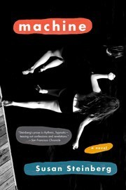 Review: Susan Steinberg's 'Machine'