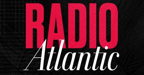 Radio Atlantic: The Reelection Battle Begins