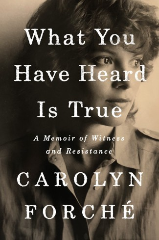 Carolyn Forché's Memoir: Writing Poetry About Conflict
