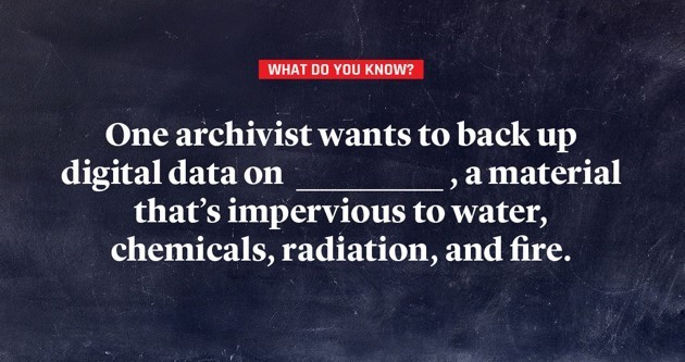 What Do You Know ... About Preserving Knowledge?