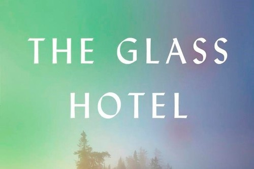 Review: Emily St. John Mandel's The Glass Hotel shines in its probing of themes – guilt, loss and theft