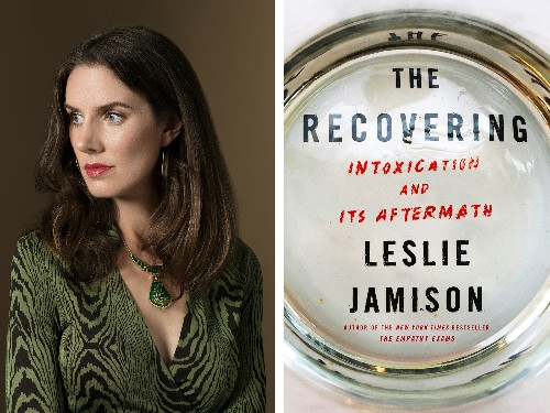 Big-Tent Recovery: An Interview with Leslie Jamison