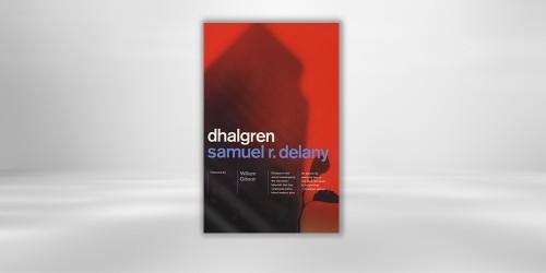 Quarantine Reads: Dhalgren