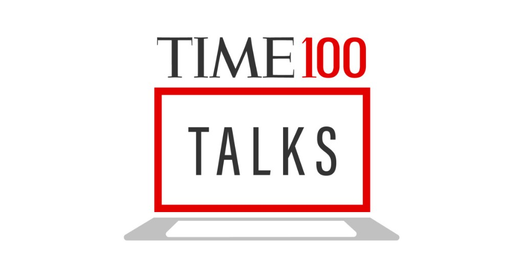TIME 100 Talks With the World's Most Influential People