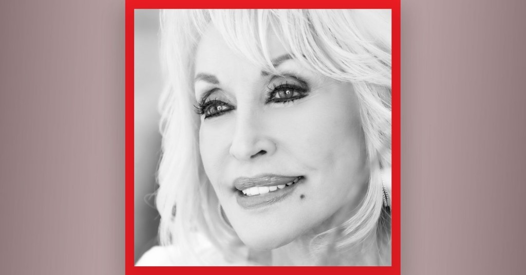 'Everything Has to Pass.' Dolly Parton Shares Why She's Optimistic About Life After Coronavirus