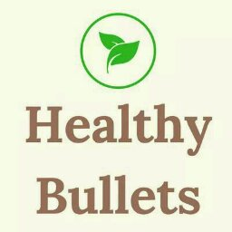 Healthy Bullets - cover