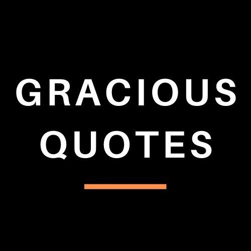Avatar - Gracious Quotes