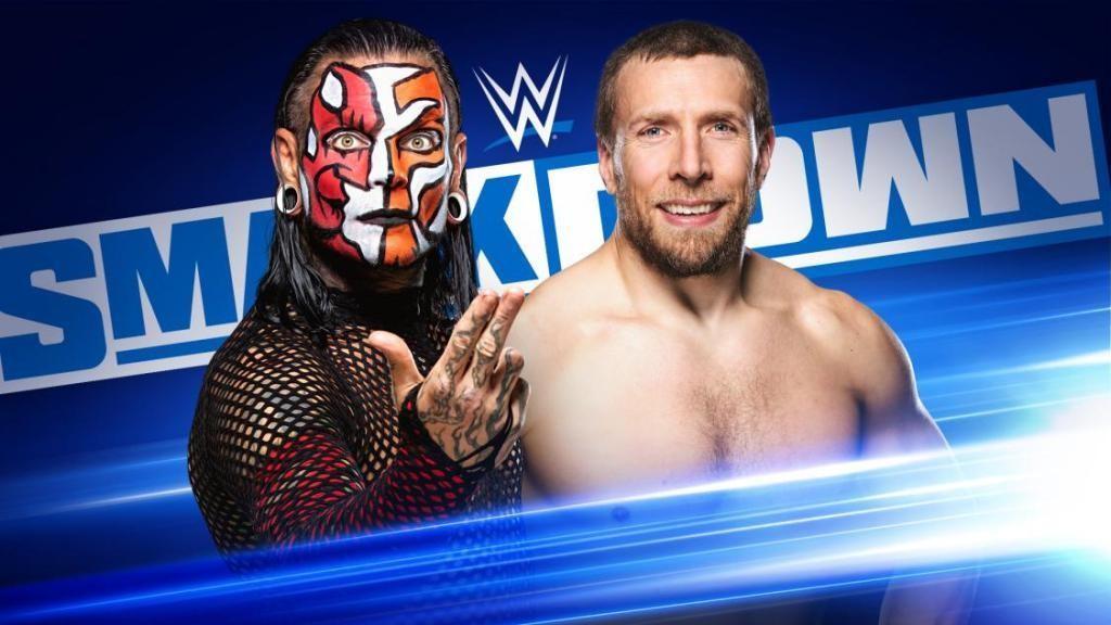 WWE Smackdown Open Discussion Thread: Daniel Bryan Vs. Jeff Hardy
