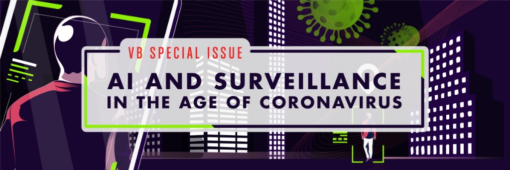 AI Weekly: Introducing the AI and surveillance in the age of coronavirus special issue