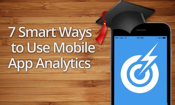 7 smart ways to use mobile app analytics