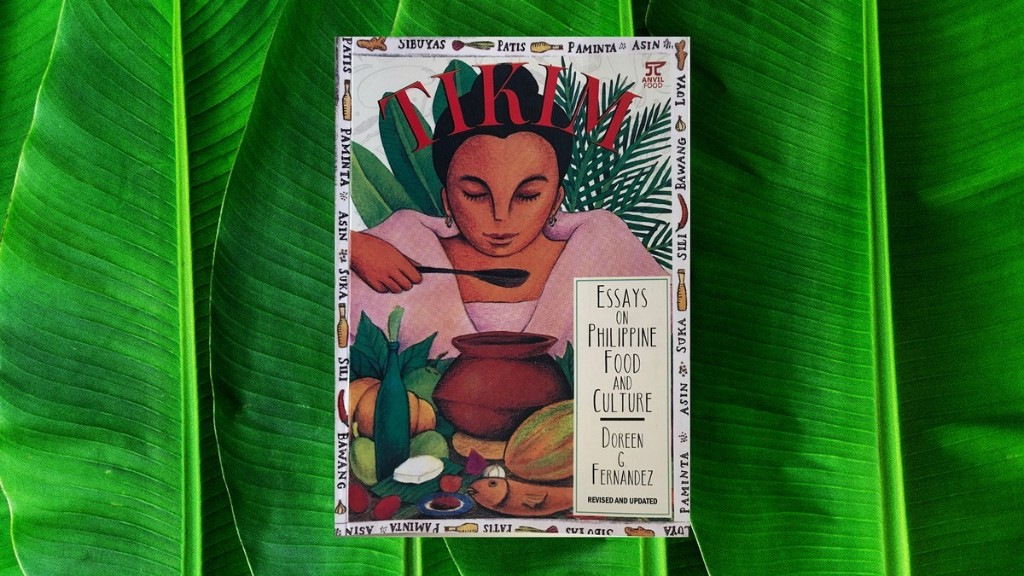 The Legacy of 'Tikim,' the Essential Book About Filipino Food