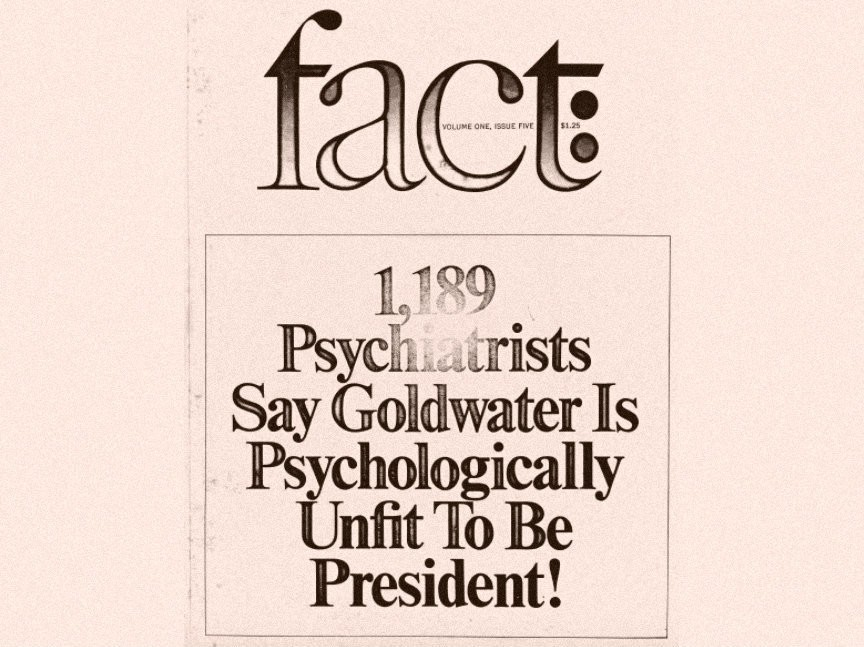 This article is why psychiatrists were banned from diagnosing politicians like Trump