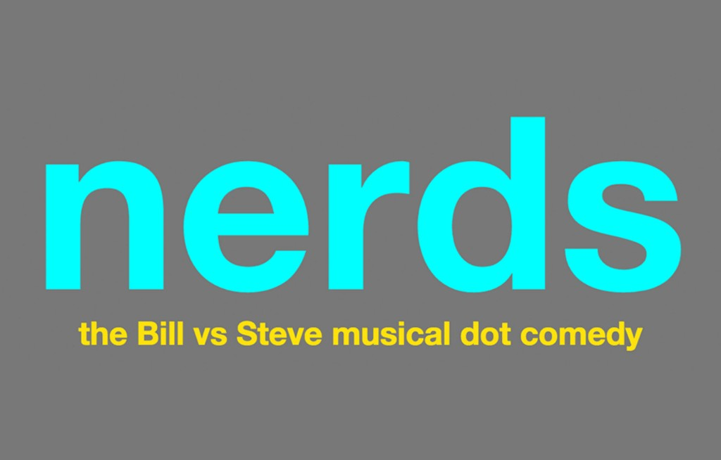 Nerds, a musical about Bill Gates and Steve Jobs, is coming to Broadway