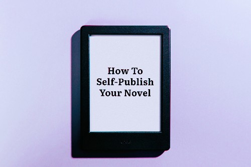 How to self-publish your novel