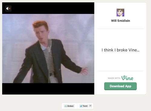 Mad genius Rickrolls and crashes Vine with full-length music video embed
