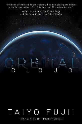 Read an excerpt from Taiyo Fujii's upcoming sci-fi novel, Orbital Cloud