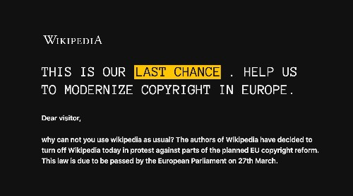 European Wikipedias have been turned off for the day to protest dangerous copyright laws