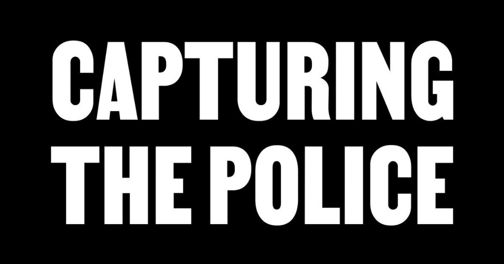 Capturing the Police
