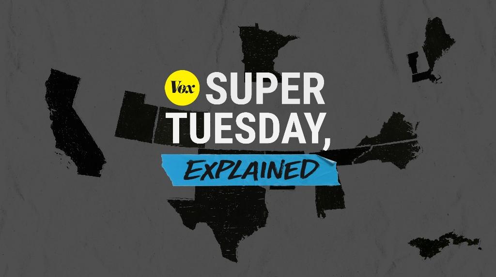 Super Tuesday, explained