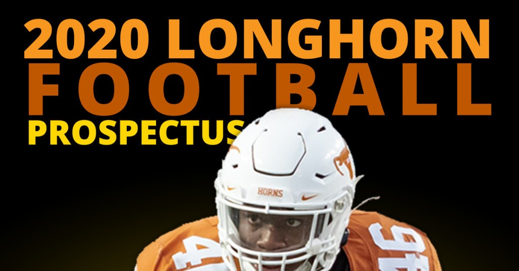 The 8th Annual 2020 Thinking Texas Football Longhorn preview is here