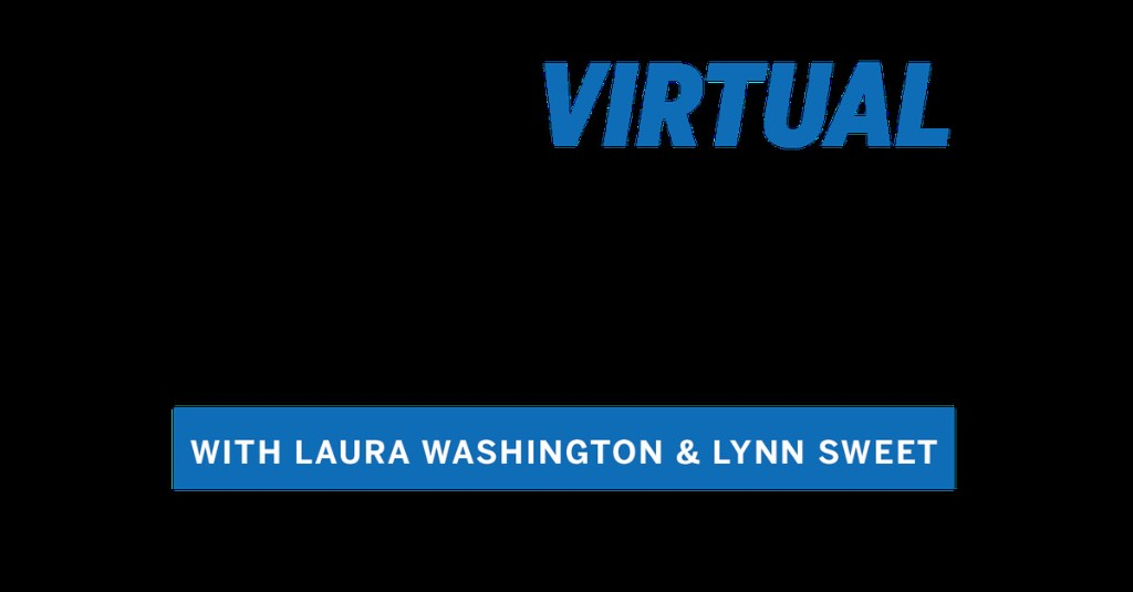 WATCH LIVE: At the Virtual Table with Laura Washington and Lynn Sweet