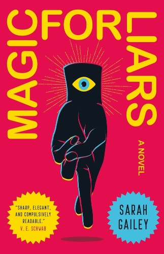 Magic for Liars blends magic school with a murder mystery