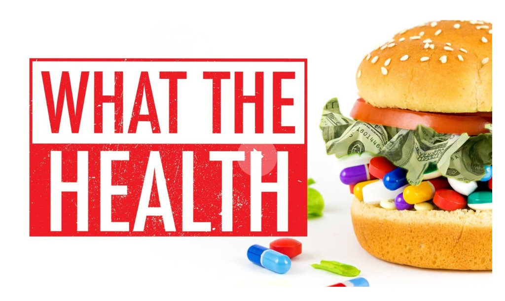 Debunking What the Health, the buzzy new documentary that wants you to be vegan