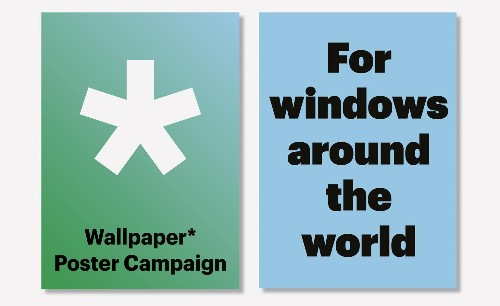 Announcing the launch of Wallpaper* Poster Campaign