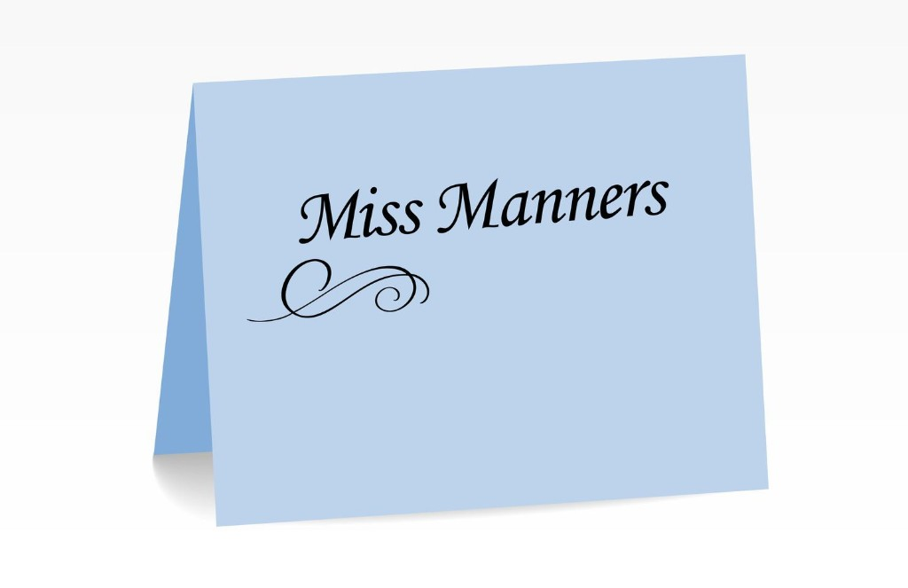 Miss Manners: Why we still need manners during a quarantine
