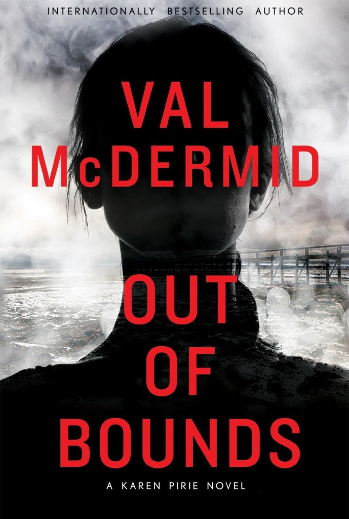 Val McDermid's 'Out of Bounds' shows how a female detective gets the job done