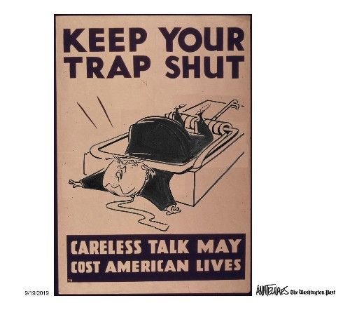 President Trump, keep your trap shut