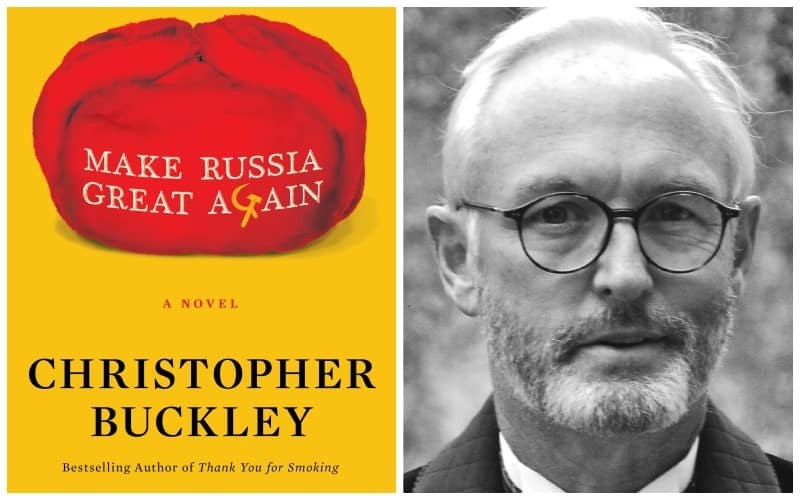 Christopher Buckley's 'Make Russia Great Again' is the Trump satire we've been waiting for