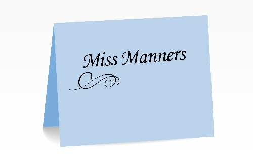 Miss Manners: Dad caught in the middle of son and wife