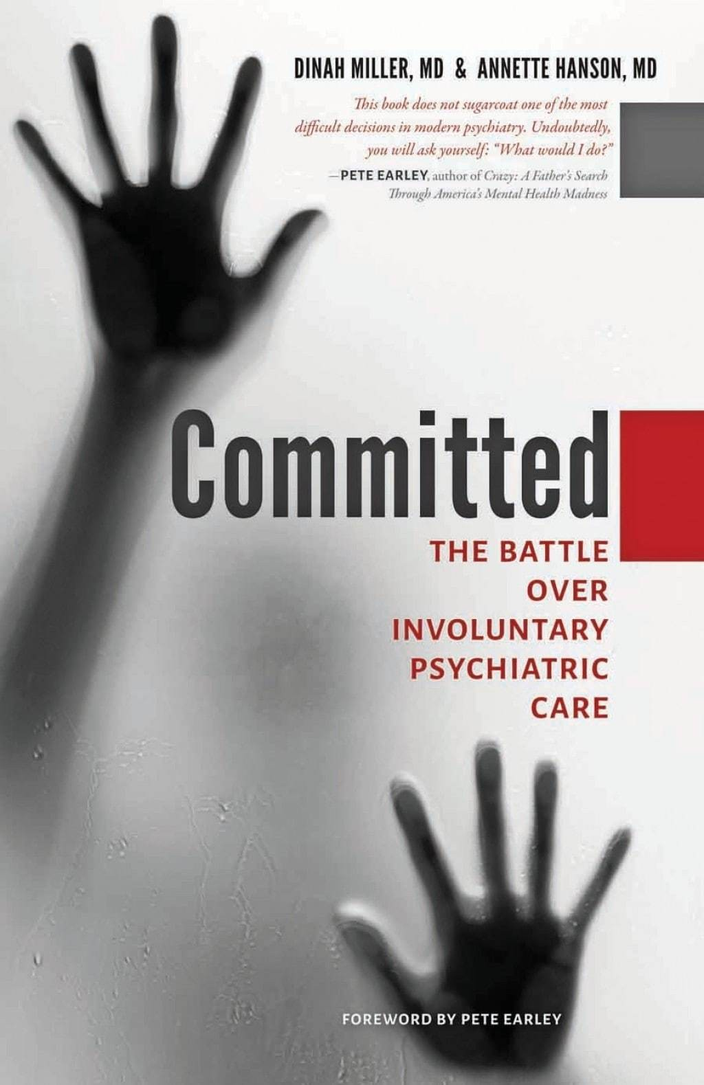 The heated battle over when to commit a patient involuntarily to psychiatric care