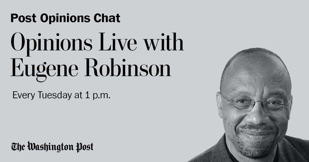 Opinions Live with Eugene Robinson: Vote, already - The Washington Post