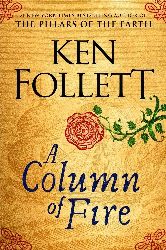 Ken Follett returns to Kingsbridge with spectacular drama in 'A Column of Fire'